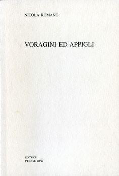 Voragini ed appigli, di Nicola Romano :: Poesia della settimana su LaRecherche.it