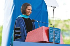 """The Best Wisdom From Commencement Speeches by Famous Women. """"We live in a culture, after all, that tells us that our lives should be easy — that we can have everything we want without a whole lot of effort. But the truth is, and you know this: Creating anything meaningful takes time.""""  — Michelle Obama at George Washington University (2010). Best Commencement Speeches by Famous Women 