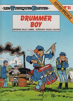 TUNIQUES BLEUES (LES). Tome 31 : Drummer boy