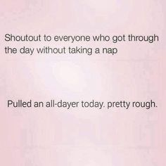 Just Don, Take That, Nurse Betty, Best Quotes, Funny Quotes, Mommy Quotes, Back To Reality, Take A Nap, Text Me