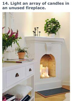 Fill an empty fireplace