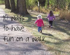 Walks are a lot of fun and a great way to get outside with your kids. What are your favorite things to do on a walk?