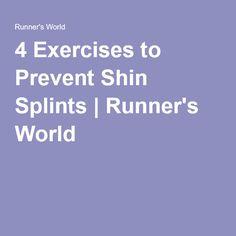 4 Exercises to Prevent Shin Splints | Runner's World