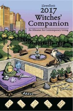 Witches' Companion 2017: An Almanac for Contemporary Living