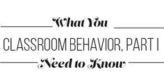 Classroom Behavior, Part I: What You Need to Know | Academic Advising | prettyofficerkidd