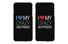 I Love My Crazy Boyfriend and Girlfriend Couple Phone Cases for iPhone 4, iPhone 4S, iPhone 5S, iPhone 5C, iPhone 6, iPhone 6 Plus, Galaxy S3, Galaxy S4, Galaxy S5, HTC M8, and LG G3