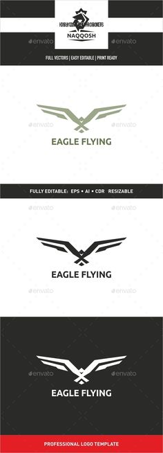 Eagle Flying by naqqosh This logo design for all creative business. Logo Template Features AI and EPS CMYK 100 Scalable Vector Files Easy to edit colo