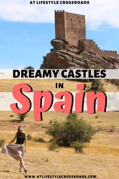 Do you like visiting castles in Europe? - Check this list of my favorite dreamy Spanish castles and get ready to channel your inner royalty! #spain #travel #castles | Castles in Spain | Beautiful Fairytale Castles in Europe | Spain things to Do | Spain Fairytale Places| Spain what to see | Spain places to visit | Spain Travel Beautiful Places | Europe Travel Destinations | Spain Hidden Gems | Storybook Places Around the World | Spain tourism top sights |