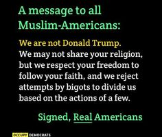Real Americans are unafraid of people who have different faiths.  Even if that faith happens to be Islam.