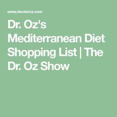Dr. Oz's Mediterranean Diet Shopping List | The Dr. Oz Show