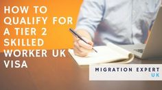Questions you are asking us: How to Qualify for a Tier 2 Skilled Worker UK Visa?