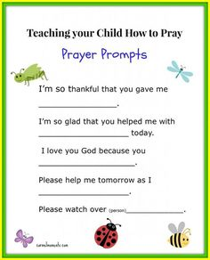 Teaching the Little Ones How to Pray - Prayer Prompts for Your Child / #prayer #bible #teaching #kids #cccpinehurstcm / Found on: http://gatherforbread.com/teaching-your-child-how-to-pray-free-printable/