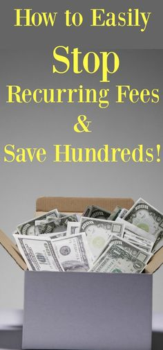 Put an end to those recurring fees and subscriptions services that you no longer need with these easy money saving tips.