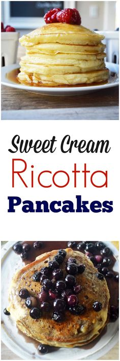 Sweet Cream Ricotta Pancakes. A cross between a crepe and a pancake. These pancakes literally melt in your mouth.