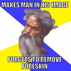 you-forgot-the-foreskin.jpg (630×630)
