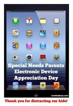 This post is for any parent who has ever used an electronic device to soothe, placate or distract a child with #specialneeds. There is no shame—just salvation!