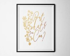 Inspirational Quote But What if You Can?... Etsy Printable Quote Inspirational Typography Design Art PK Etsy Seller Handmade Etsy Finds Crafts