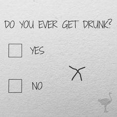 Do You Ever Get Drunk ? Photo