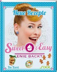 Sweet & Easy - Enie backt: Neue Rezepte: Amazon.de: Ralf Frenzel: Bücher