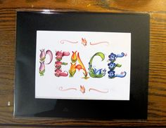 "EGO says: ""Once everything falls into place I'll feel peace."" SPIRIT says: ""Find your peace, then everything will will fall into place"" - Marianne Williamson Peace / Name Art / Name Painting/ Inspiration / by Legendbrush, $10.00"
