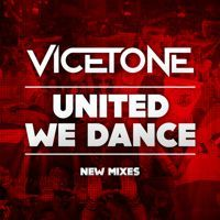 Vicetone - United We Dance (Vicetone Edit) by Vicetone on SoundCloud