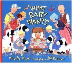 What Baby Wants: Phyllis Root, Jill Barton: 0732483002638: Amazon.com: Books
