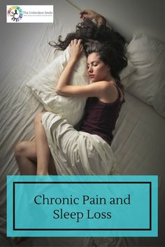 Ideas to help with sleep loss. Discusses the vicious cycle of chronic pain and sleep loss and the effects it has on our bodies. Awesome remedies to help!