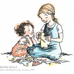 Playing with Paper Dolls by Breezy Brookshire. Been there, done that. And so have my girls. Sweet!