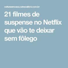 21 filmes de suspense no Netflix que vão te deixar sem fôlego