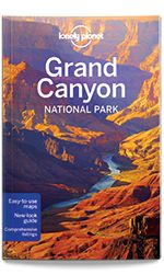 Lonely Planet's Grand Canyon National Park guide