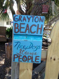 Grayton Beach, Florida -- Nice Dogs Strange People.