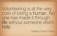 Wisdom Quotes : QUOTATION - Image : As the quote says - Description Motivational Monday: Thank You Volunteers! Volunteer Quotes, Volunteer Gifts, Volunteer Ideas, Volunteer Work, Appreciation Message, Volunteer Appreciation, Wisdom Quotes, Quotes To Live By, Life Quotes