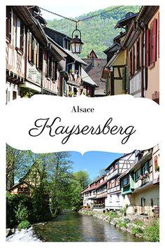 Kaysersberg en Alsace, un des plus beaux villages de France - Kinderfrisuren Alsace En Camping Car, Cruise Destinations, Beaux Villages, Christmas Travel, Strasbourg, Europe, Around The Worlds, Kaysersberg, Places