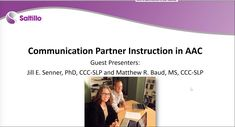 This webinar will provide participants with an overview of the importance of communication partner instruction, review training elements found in successful communication partner training programs and discuss research regarding the effectiveness of school staff and family instruction in partner-augmented input.