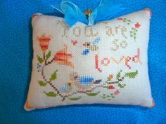 Stitcher: June  - Design: The Snowflower Diaries: You Are So Loved (2013)