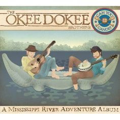 The Okee Dokee Brothers: Can You Canoe? | The Kid-Friendly Home