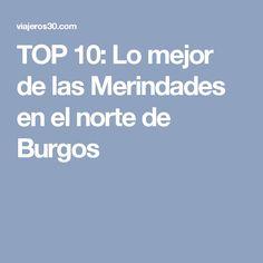 TOP 10: Lo mejor de las Merindades en el norte de Burgos