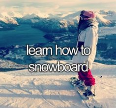 Learn How To Snowboard?!?! That would be a YES!!!! Ski Et Snowboard, Snowboard Girl, Snowboarding Gear, Snowboarding Mountains, Snowboard Equipment, Winter Fun, Winter Sports, Winter Snow, Burton Snowboards