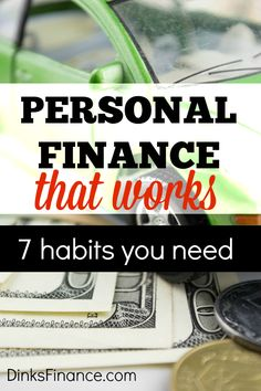 It's good to go back to the basics when it comes to money. If you're looking for personal finance that works these seven tips will get you there!