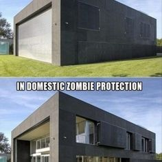 Ultimate Protection Home.. Crazy but awesome.