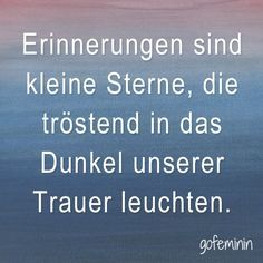 #quote #erinnerungen #spruch True Quotes, Best Quotes, Grief Dad, Miss You Dad, Memories Quotes, Condolences, The Words, Feel Good, Quotations