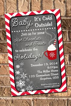 Chalkboard Baby It's Cold Outside Christmas Party Hot by Join us for hot chocolate and treats to celebrate baby Christmas Party Invitations, Christmas Brunch, Christmas Party Decorations, Xmas Party, Holiday Fun, Christmas Holidays, Christmas Parties, Christmas Party Ideas For Teens, Christmas Sock