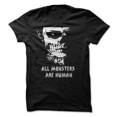 All Monsters Are Human Tee T-Shirts, Hoodies. VIEW DETAIL ==► https://www.sunfrog.com/TV-Shows/All-Monsters-Are-Human-Tee.html?id=41382