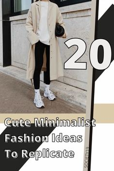 20 Cute Minimalist Fashion Ideas To Replicate