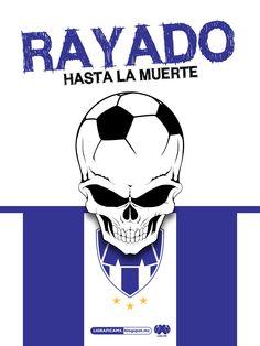 ¡Rayado hasta la muerte! @Rayados de Monterrey Oficial • #LigraficaMX …