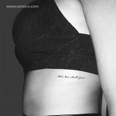 This Too Shall Pass Temporary Tattoo (Set of - 'This too shall pass' handwritten script temporary tattoo. Set of three. Size: 3 in / cm - Rib Tattoos For Women, Small Rib Tattoos, Dainty Tattoos, Word Tattoos, Mini Tattoos, Cute Tattoos, Tattoo Script, Tattoo Fonts, Handwriting Tattoos