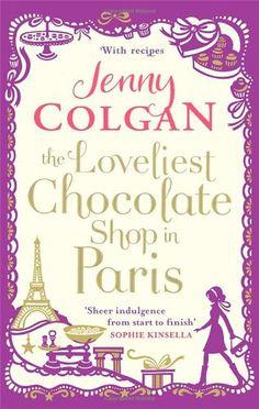 The Loveliest Chocolate Shop in Paris: Amazon.de: Jenny Colgan: Englische Bücher