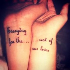 runningenheels:    we finally found the perfect 'his|hers' tattoo…'everyday for the rest of our lives'…i love you @mikolscott…    I love you my queen…