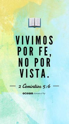 Vivimos por fe, no por vista. (2 Corintios 5:7) #CitasBiblicas #AdorandoalRey