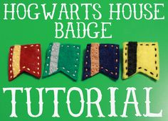 Hogwarts House Badge Tutorial by Fairweather Friends Blog - Make your own felt, hand stitched badge to show your house pride! A fun and simple craft for Harry Potter fans. Choose from Gryffindor, Slytherin, Ravenclaw, and Hufflepuff... you can even use your school colors if you'd like!